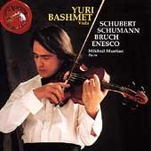 Yuri Bashmet- Schubert, Schumann, Bruch, Enesco / Muntian