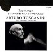 Toscanini Collection Vol 3 - Beethoven: Symphonies 4 & 6