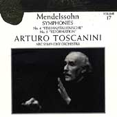 Toscanini Collection Vol 17 - Mendelssohn: Symphonies 4 & 5