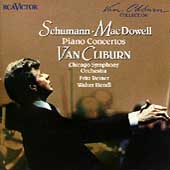 Schumann, MacDowell: Piano Concertos / Van Cliburn, Chicago