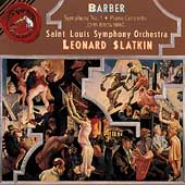 Barber: Symphony no 1, Piano Concerto / Browning, Slatkin
