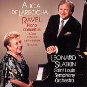 Ravel: Piano Concertos/ Valse nobles et sentimentales/Sonatine:Alicia de Larrocha(p)/Leonard Slatkin(cond)/St. Louis Symphony Orchestra