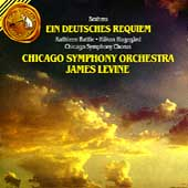 Brahms: Ein Deutsches Requiem / Levine, Chicago Symphony