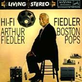 HI-FI FIEDLER:ARTHUR FIEDLER(cond)/BOSTON POPS ORCHESTRA