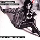 MacMillan: Veni, veni, Emmanuel / Glennie, Saraste