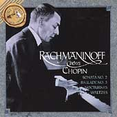 Rachmaninov Plays Chopin -Sonata No.2/Ballade No.3/Nocturnes/etc(1919-35)