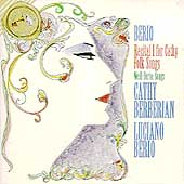 Berio: Recital I For Cathy(9/1972)/Folk Songs(12/1968)/etc:Cathy Berberian(Ms)/Luciano Berio(cond)/London Sinfonietta/etc