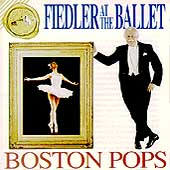 Fiedler at the Ballet / Boston Pops