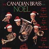 Noel / Canadian Brass, Galway, Stoltzman, Hadley, et al