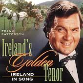Ireland's Golden Tenor: Ireland In Song