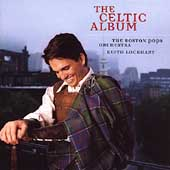 The Celtic Album -Scotland the Brave/Riverdance/O'Sullivan's March/etc:Keith Lockhart(cond)/Boston Pops Orchestra