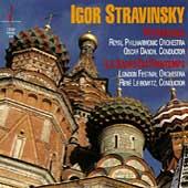 Stravinsky: Petrouchka, Le sacre du printemps / Danon, et al