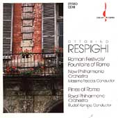 Respighi: Roman Festivals, Fountains, Pines / Freccia, Kempe