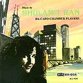Music by Shulamit Ran / Da Capo Chamber Players