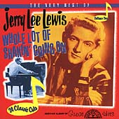 The Very Best of Jerry Lee Lewis Vol. 1: Whole Lotta Shakin' Goin' On