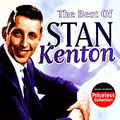 The Best of Stan Kenton [Remaster]