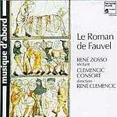 Le Roman de Fauvel / Clemencic Consort
