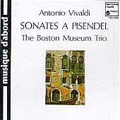Vivaldi: Sonates a Pisendel / The Boston Museum Trio