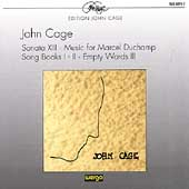 Cage: Sonata XIII, Music for Marcel Duchamp, etc