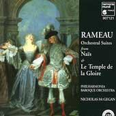 Rameau: Orchestral Suites from Nais & Le Temple / McGegan