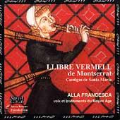 Llibre Vermell de Montserrat - Cantigas / Alla Francesca