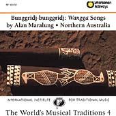 Bunggridj-bunggridj: Wangga Songs From Northern Australia