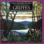 C.T.Griffes: Collected Works for Piano -Clouds, Dance, De Profundis, etc / Denver Oldham(p)
