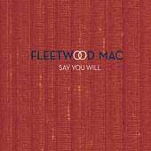Fleetwood Mac/Say You Will [Li...