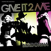 Give It 2 Me (Remixes) [Maxi Single]