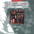 JOY TO THE WORLD:EMPIRE BRASS