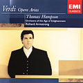 VERDI :EARLY OPERA ARIAS:ERNANI/I DUE FOSCARI/MACBETH/ETC:T.HAMPSON(Br)/R.ARMSTRONG(cond)/AGE OF ENLIGHTENMENT ORCHESTRA