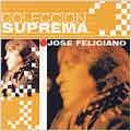 Coleccion Suprema: Jose Feliciano