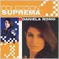 Coleccion Suprema: Daniela Romo