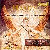 Haydn: Theresienmesse, Kleine Orgelmesse / Richard Hickox
