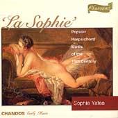"""La Sophie"" - Popular Harpsichord Music / Sophie Yates"