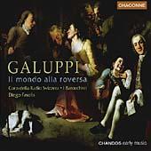 Galuppi: Il mondo alla roversa / Fasolis, et al