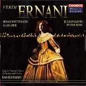 Opera in English - Verdi: Ernani / Parry, Patterson, et al