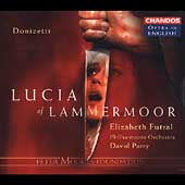 Opera in English - Donizetti: Lucia of Lammermoor / Parry