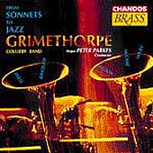From Sonnets to Jazz / Parkes, Grimethorpe Colliery Band