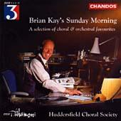Brian Kay's Sunday Morning