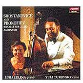 Shostakovich, Prokofiev: Cello Sonatas / Turovsky, Edlina