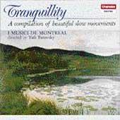 Tranquility / Yuli Turovsky, I Musici de Montreal