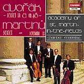 Dvorak, Martinu: Sextets, etc / ASMF Chamber Ensemble