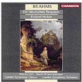 Brahms: Ein deutsches Requiem / Hickox, London SO & Chorus