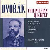 Dvorak: Piano Quintet, etc / Chilingirian Quartet, Menuhin