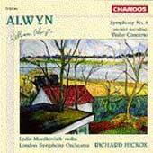 Alwyn: Symphony no 3, Violin Concerto / Mordkovitch, Hickox