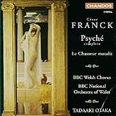 Franck: Psyche, etc/ Tadaaki Otaka, BBC NO of Wales