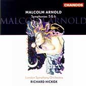 Arnold: Symphonies no 5 & 6 / Hickox, London SO