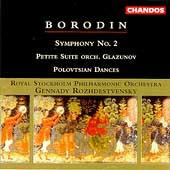 Borodin: Symphony no 2, etc / Rozhdestvensky, Stockholm PO
