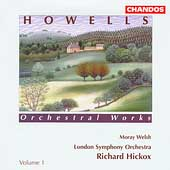 Howells: Orchestral Works Vol 1 / Hickox, London SO